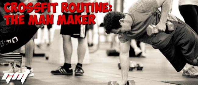 """How to do a """"Man-maker"""""""