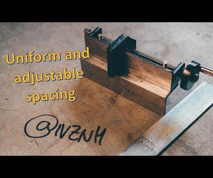 Letter Punch Jig: Uniform and Adjustable Spacing Between Letters