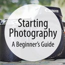 Starting Photography: a Beginner's Guide