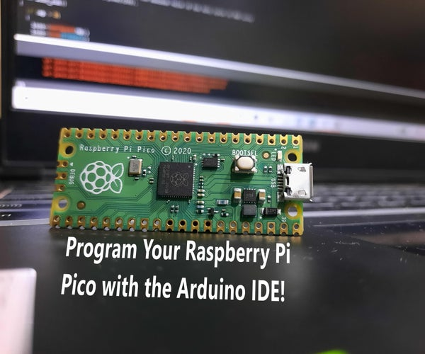 Program the Raspberry Pi Pico With the Arduino IDE