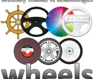Weekly Make It Challenge: Wheels