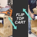 How to Make a Flip Top Cart