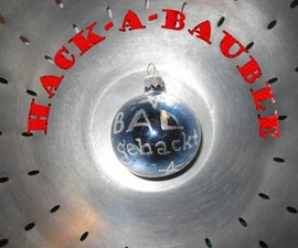 Hack-a-Bauble