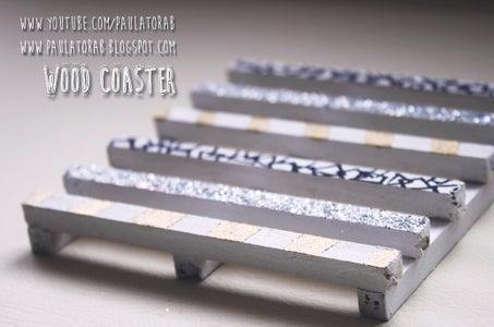 Wood Coasters!