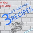 3 quick and easy recipes (Part two)