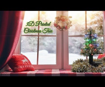 3D Printed Christmas Tree With Animations