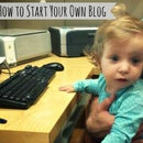 How to start your own blog