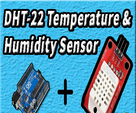 How to Use DHT22 Temperature and Humidity Sensor With Arduino | Arduino Dht22