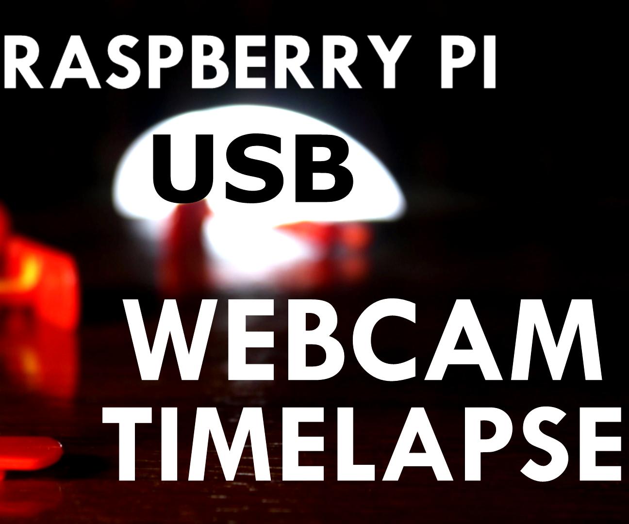 How to Produce a Timelapse by USB Webcam & Raspberry Pi