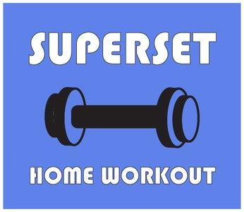 Superset Home Workout