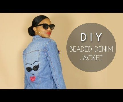 DIY Beaded Denim Jacket (NO SEWING)