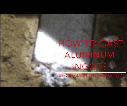 Casting aluminum ingots!