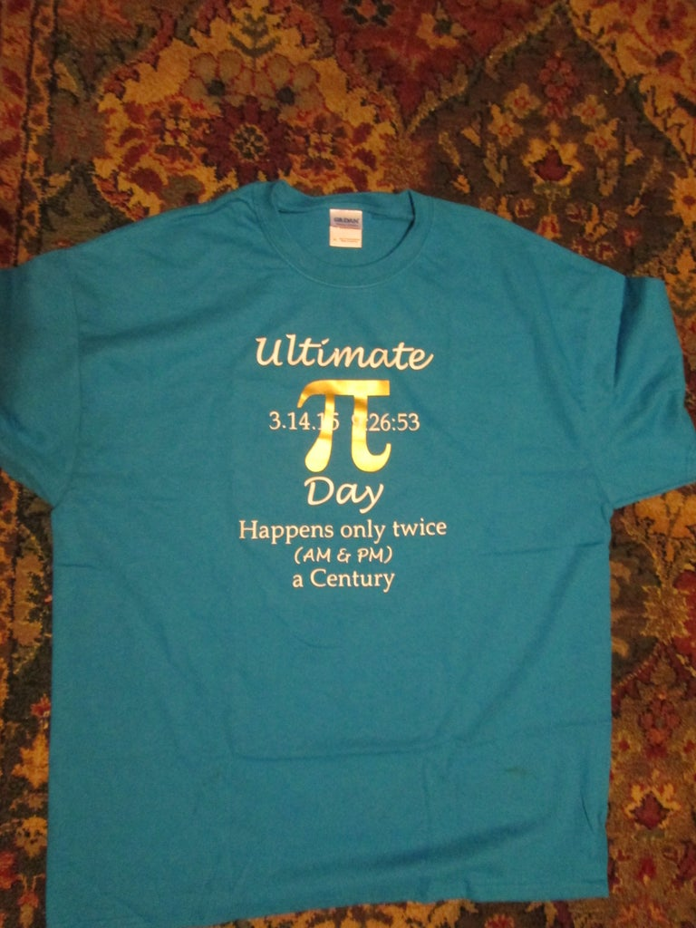 """""""Ultimate Pi Day"""" T-shirt"""