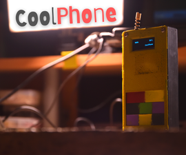 DIY Phone - CoolPhone!