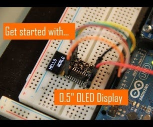"""Get Started With 0.5"""" OLED Display"""