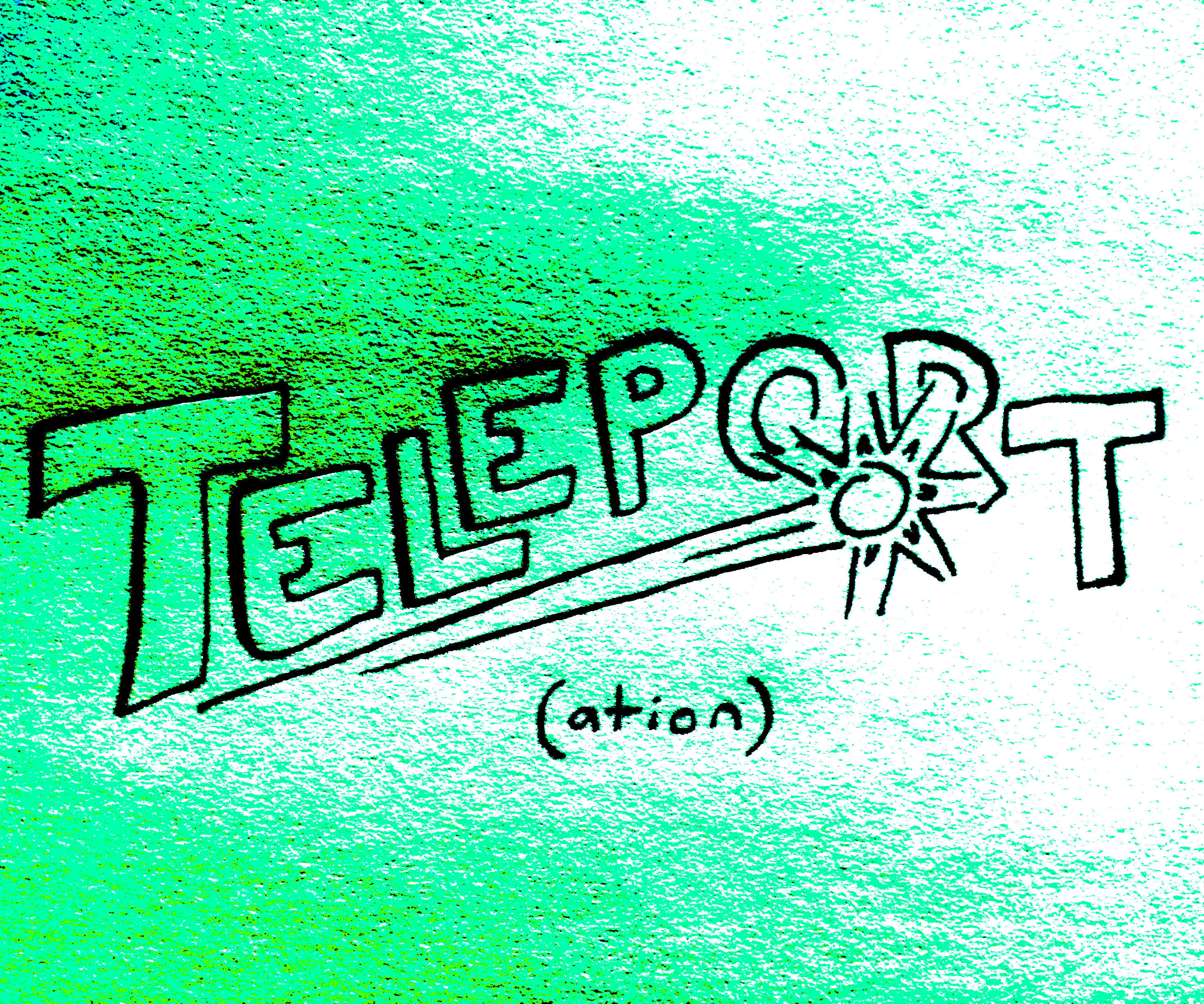 How to: Teleport Through Space Across Time