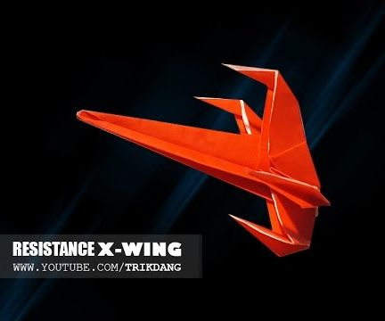 Star Wars Paper Airplane   Resistance X-wing