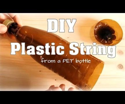 DIY Plastic String (from a PET Bottle) *UPCYCLING*