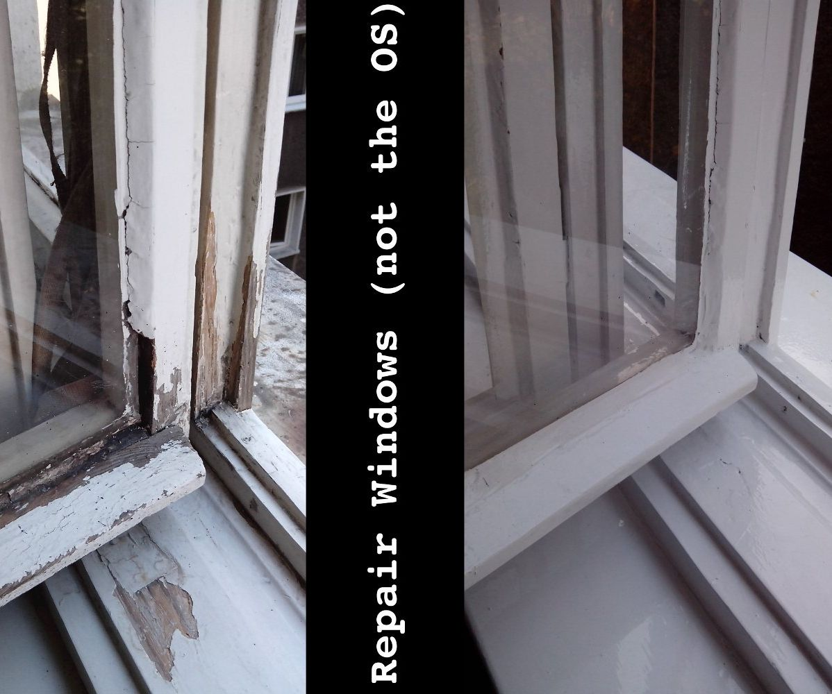 Repair Windows (not the OS)