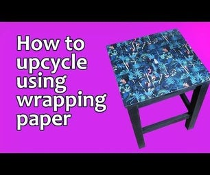 Upcycled Table Using Wrapping Paper