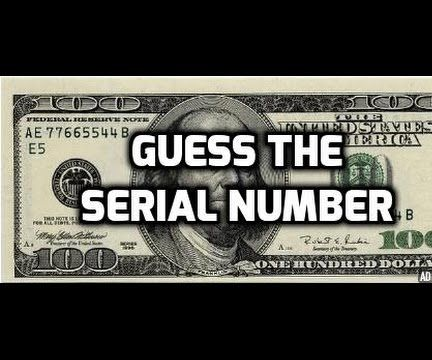 How to Guess the Serial Number on a Borrowed Bill