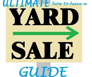 Ultimate How to Have a Yard Sale Guide