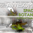 The Most Awesome Space Botany Instructables Ever Issue 01: Amazing Misters
