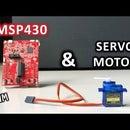 MSP430 & Servo Motor