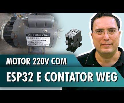 220V Motor With ESP32 and WEG Contactor