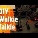 DIY WALKIE TALKIE