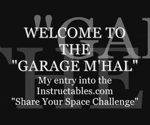 """My """"Garage M'hal"""" Workspace"""