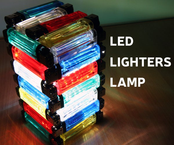 LED Lamp From Lighters