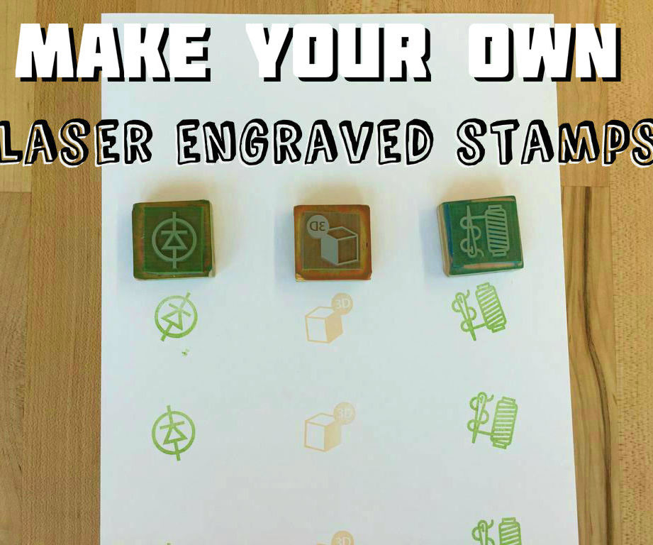 Make your own laser-engraved stamps
