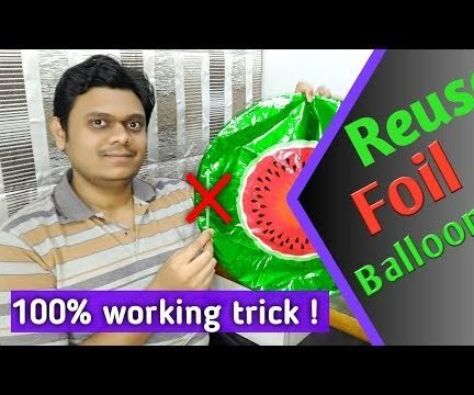 [Eng] How to Reuse Foil Balloons| 100%  Working Trick | Deflate Party Balloons the Easy Way