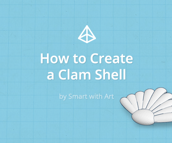 How to Create a Clam Shell