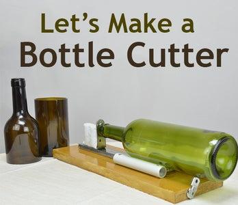 DIY: Glass Bottle Cutter