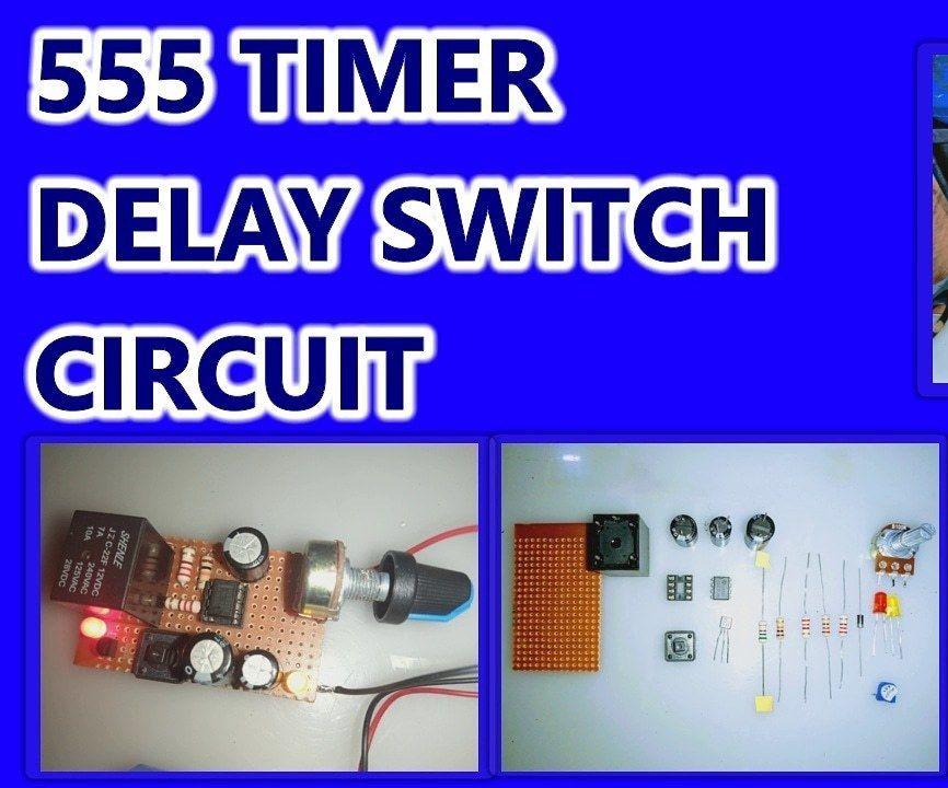 555 Timer Delay Circuit