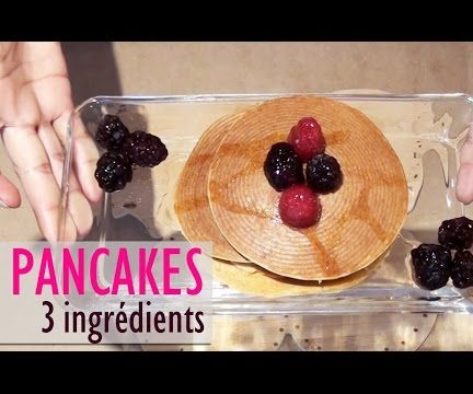 Recette Facile De Pancakes 3 Ingrédients! Flourless 3 Ingredient Healthy Pancakes