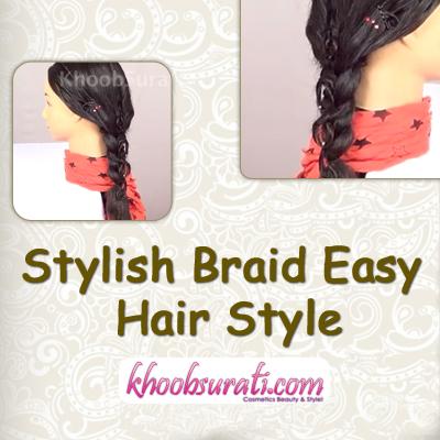 Stylish Braid Easy Hair Style