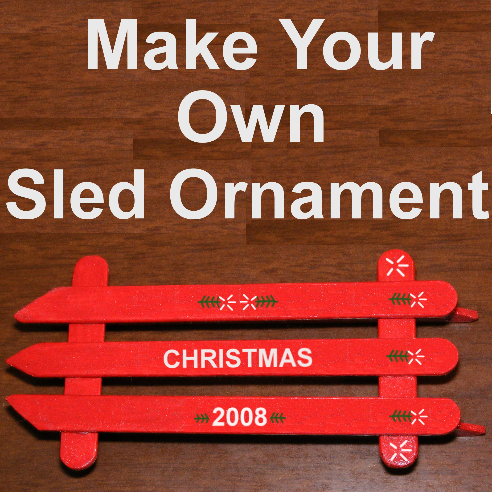 How to make a Popsicle stick sled ornament for under $2