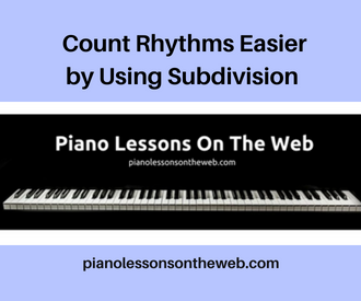 How to Count Rhythms Better by Using Subdivision