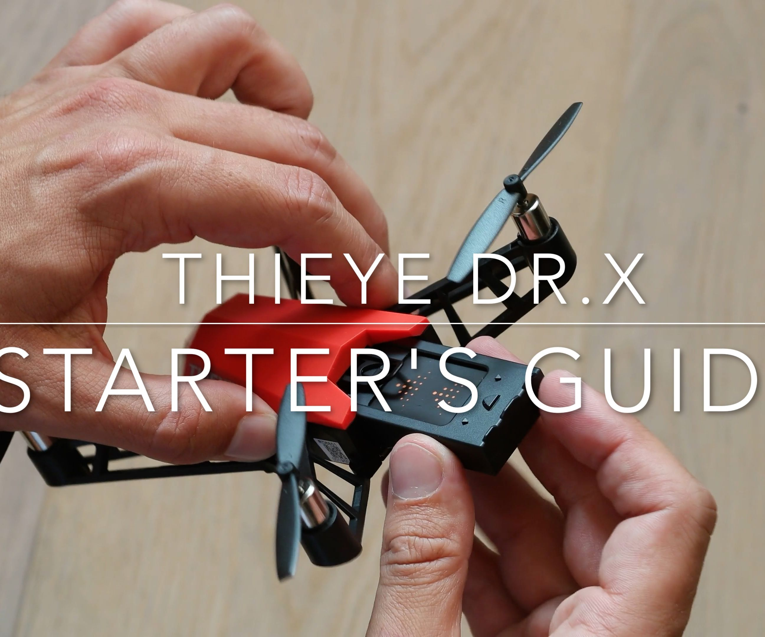 Starter's Guide ThiEye Dr. X