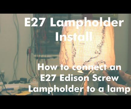How to Install an E27 Lampholder