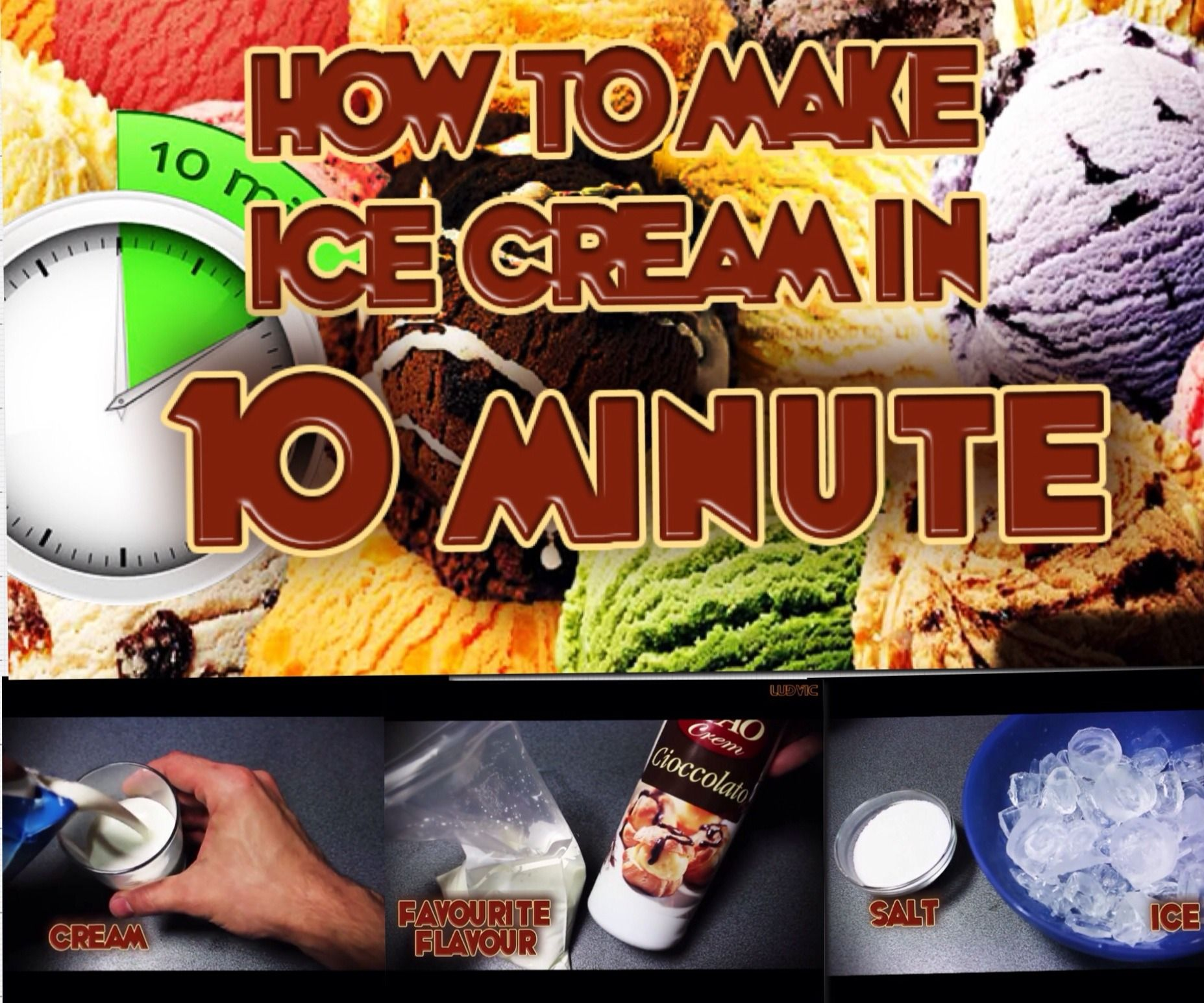 How To Make Ice Cream in 10 Minute