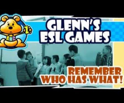 """ESL Class Game: """"Remember Who Has What"""""""