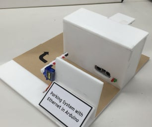 Parking System With Ethernet in Arduino