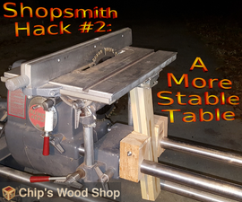 Shopsmith Hack #2: a More Stable Table