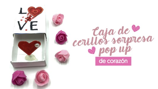 Caja De Cerillas Con Sorpresa Pop Up De Corazón – Manualidades Fáciles!