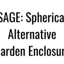 SAGE: Spherical Alternative Garden Enclosure