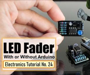 LED Fader - With or Without Arduino